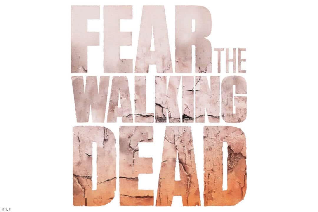 Rtl 2 Fear The Walking Dead